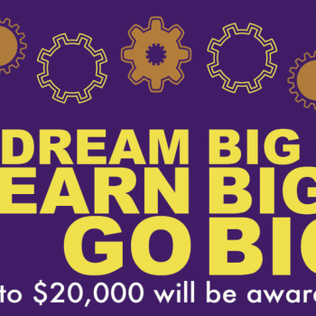 Dream Big, Learn Big, Go Big