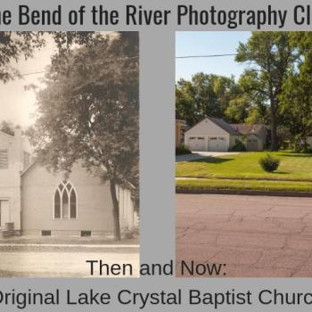 Then and Now: Original Lake Crystal Baptist Church